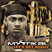 Let's Get Ready by Mystikal