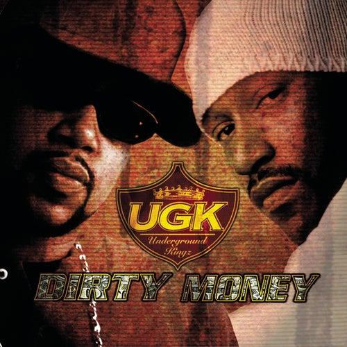 Dirty Money by UGK