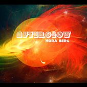 Afterglow by Nora Berg