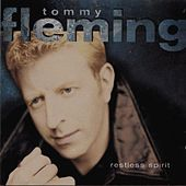 Restless Spirit by Tommy Fleming