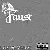Like Homicide von Faust
