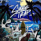 Surf Trap by Shwayze
