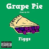 Grape Pie by The Figgs