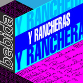 Bebida Y Rancheras by Various Artists