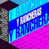 Bebida Y Rancheras de Various Artists