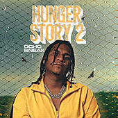 Hunger Story 2 by Ocho Sneak