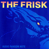 Audio Ransom Note by The Frisk