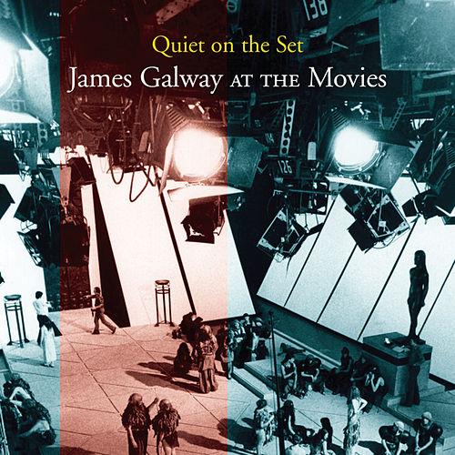 Quiet On The Set: James Galway At The... by James Galway