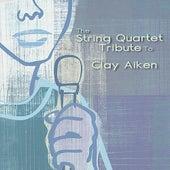 The String Quartet Tribute To Clay Aiken de Various Artists
