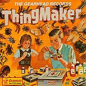 The Gearhead Records Thingmaker von Various Artists
