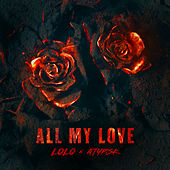 ALL MY LOVE di LOLO