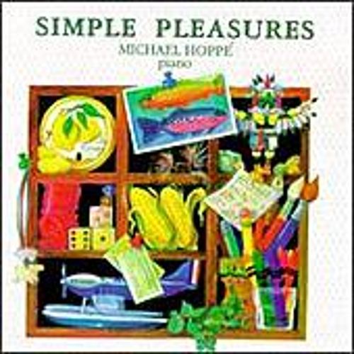 Simple Pleasures by Michael Hoppe