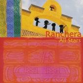 Ranchera All Stars by Ranchera All Stars