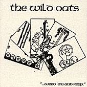 '...weed 'em And Reap.' by The Wild Oats
