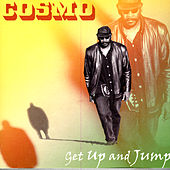 Get Up and Jump by Cosmo