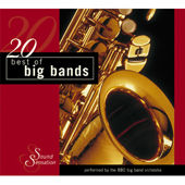20 Best Of Big Bands by BBC Big Band Orchestra
