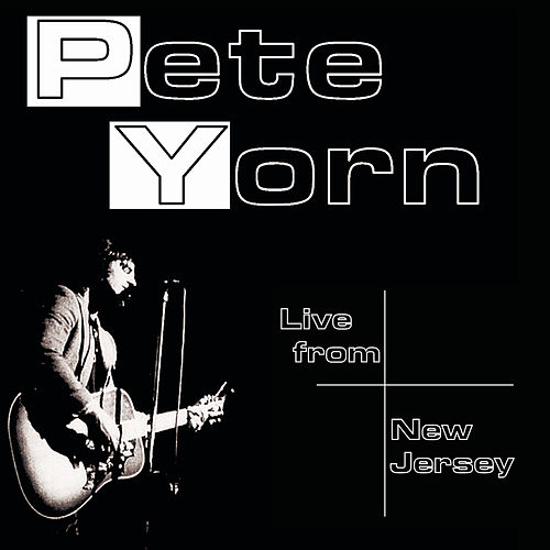 Live From New Jersey by Pete Yorn