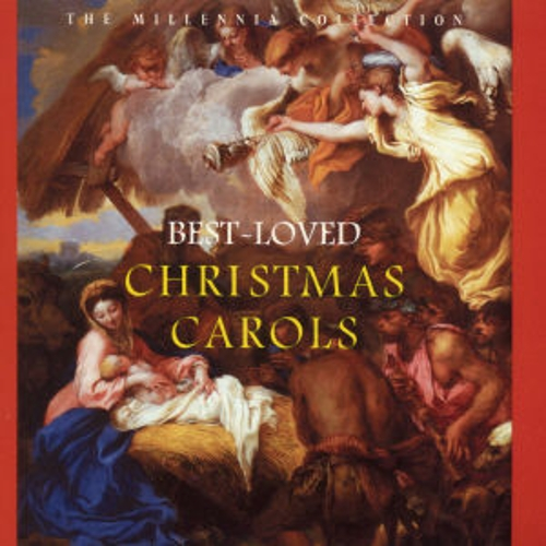 The Millennia Collection: Best-loved Christmas Carols by Various Artists