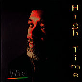 High Time de Wire