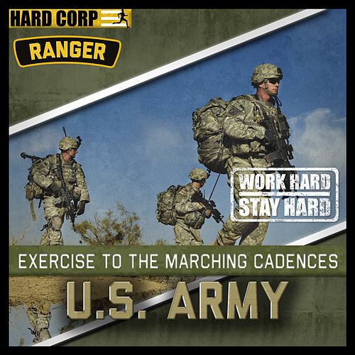 Marching Cadences Of The U.s. Army Rangers by The Anonymous