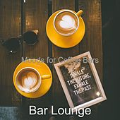 Moods for Coffee Bars by Bar Lounge