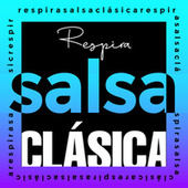 Respira Salsa Clásica de Various Artists