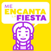 Me Encanta la Fiesta von Various Artists