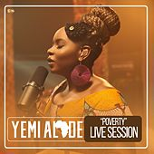 Poverty (Live Session) by Yemi Alade