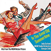 In The Good Old Summertime (Hits From The MGM Motion Picture) di Judy Garland