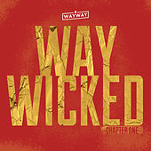 Way Wicked: Chapter One de Various Artists