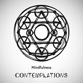 Mindfulness Contemplations - Spiritual Collection of 15 New Age Melodies That are Intended for Deep Meditation and Yoga Training de Ambient Music Therapy