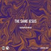 The Same Jesus de Sagebrush Music