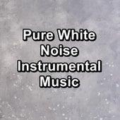 Pure White Noise Instrumental Music de White Noise Baby Sleep (1)