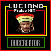 Praise HIM by Luciano