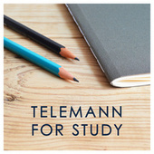 Telemann for Study by Georg Philipp Telemann