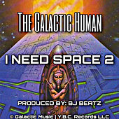 I Need Space 2 de The Galactic Human