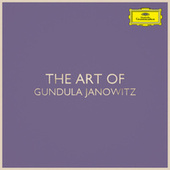 The Art of Gundula Janowitz de Gundula Janowitz