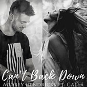 Can't Back Down de Audrey Hendricks