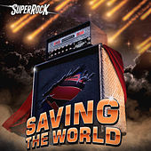 SuperRock (Saving the World) by Various Artists