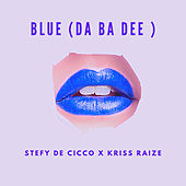 Blue (Da Ba Dee) von Stefy De Cicco