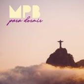 MPB Para Dormir by Various Artists