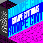 Salsa Rompe Cinturas de Various Artists