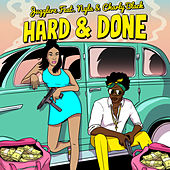 Hard & Done by Jugglerz