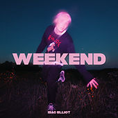Weekend by Isac Elliot