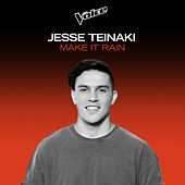 Make It Rain (The Voice Australia 2020 Performance / Live) de Jesse Teinaki
