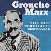 You Bet Your Life: Best of, Vol. 2 by Groucho Marx