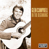 In The Beginning de Glen Campbell