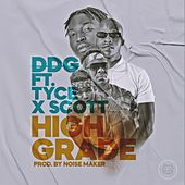 High Grade (feat. Tyce & Scott) by DDG