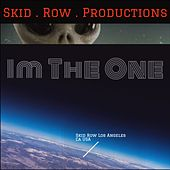 Im the One by SkidRowProductions