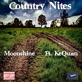 Country Nites (feat. KeQuan) by Moonshine
